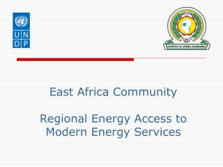 East Africa Community Regional Energy Access to Modern Energy Services