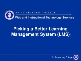 Picking a Better Learning Management System (LMS)