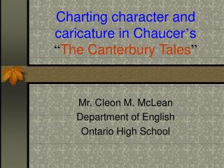 "Charting character and caricature in Chaucer ' s "" The Canterbury Tales """