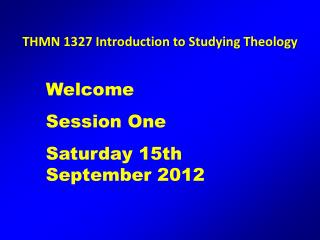 THMN 1327 Introduction to Studying Theology