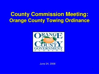 County Commission Meeting: Orange County Towing Ordinance