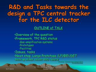 R&D and Tasks towards the design a TPC central tracker for the ILC detector