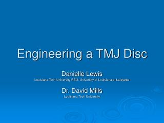 Engineering a TMJ Disc