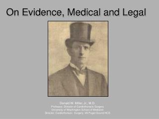 On Evidence, Medical and Legal