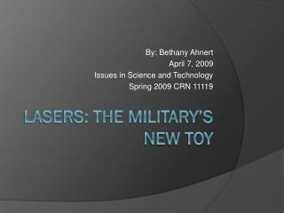 Lasers: The Military's New Toy