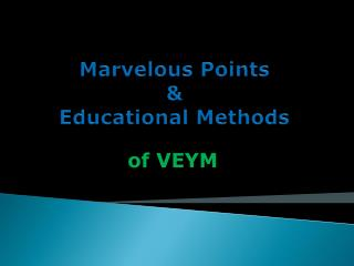 Marvelous Points & Educational Methods