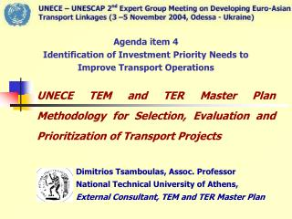Agenda item 4 Identification of Investment Priority Needs to Improve Transport Operations