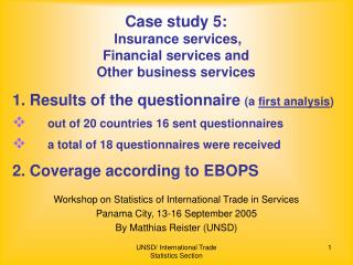 Case study 5: Insurance services,  Financial services and  Other business services