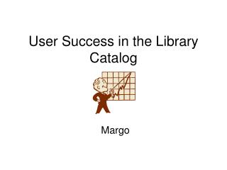 User Success in the Library Catalog