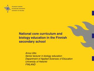 Anna Uitto Senior lecturer in biology education
