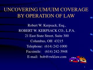 UNCOVERING UM/UIM COVERAGE BY OPERATION OF LAW