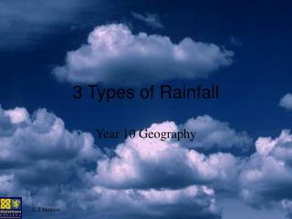 3 Types of Rainfall