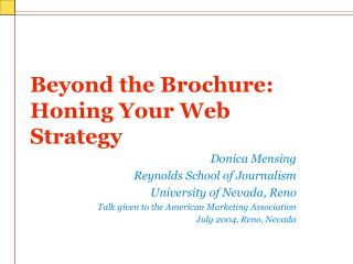 Beyond the Brochure: Honing Your Web Strategy