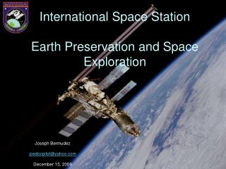 International Space Station Earth Preservation and Space Exploration