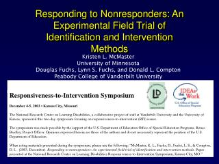 Responding to Nonresponders: An Experimental Field Trial of Identification and Intervention Methods