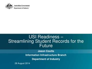 USI  Readiness  –  Streamlining Student Records  for the  Future