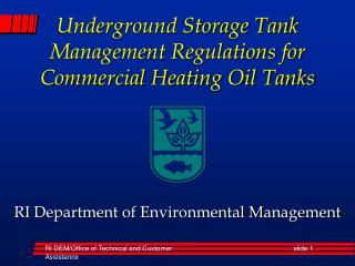 Underground Storage Tank Management Regulations for Commercial Heating Oil Tanks