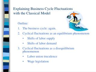Explaining Business Cycle Fluctuations  with the Classical Model