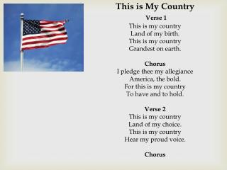 This is My Country Verse  1 This is my country Land of my birth. This is my country