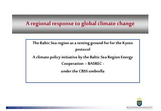 A regional response to global climate change
