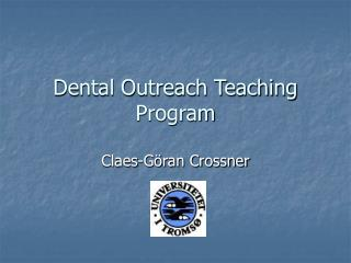 Dental Outreach Teaching Program