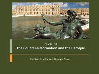 Chapter 10 The Counter-Reformation and the Baroque