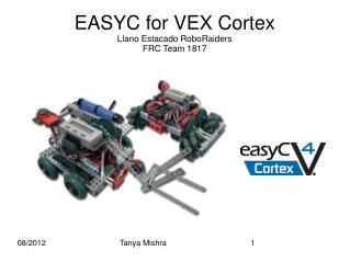 EASYC for VEX Cortex Llano Estacado RoboRaiders   FRC Team 1817