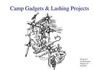 Camp Gadgets & Lashing Projects