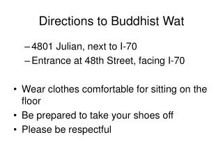 Directions to Buddhist Wat