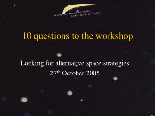 10 questions to the workshop