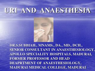 URI  AND  ANAESTHESIA