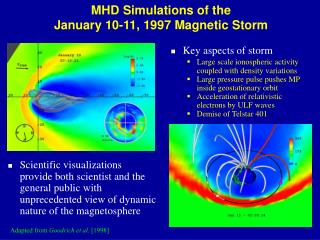 MHD Simulations of the  January 10-11, 1997 Magnetic Storm