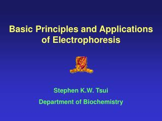 Basic Principles and Applications of Electrophoresis