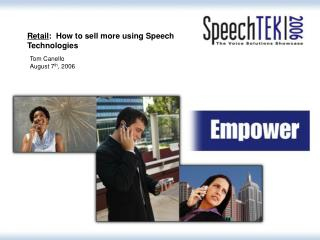 Retail :  How to sell more using Speech Technologies