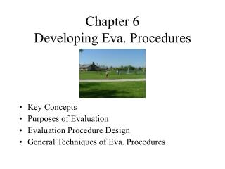 Chapter 6  Developing Eva. Procedures