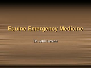 Equine Emergency Medicine