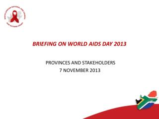 BRIEFING ON WORLD AIDS DAY 2013
