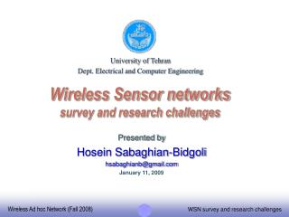 Wireless Sensor networks survey and research challenges