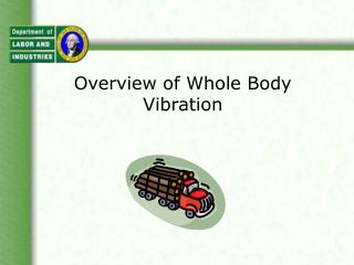 Overview of Whole Body Vibration