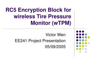RC5 Encryption Block for wireless Tire Pressure Monitor (wTPM)