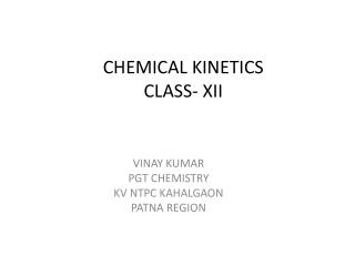 CHEMICAL KINETICS CLASS- XII