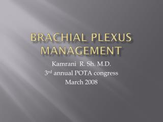 Brachial plexus management