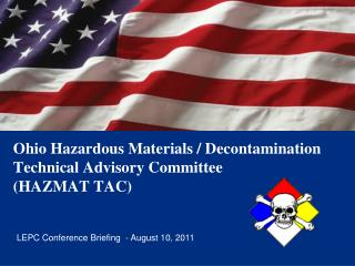 Ohio Hazardous Materials / Decontamination  Technical Advisory Committee  (HAZMAT TAC)