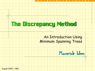 The Discrepancy Method
