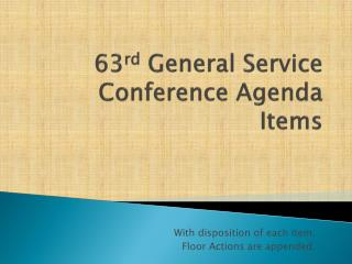 63 rd  General Service Conference Agenda Items