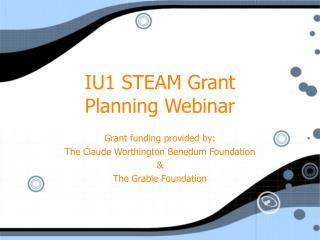 IU1 STEAM Grant Planning Webinar