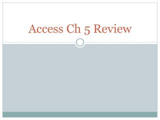 Access Ch 5 Review