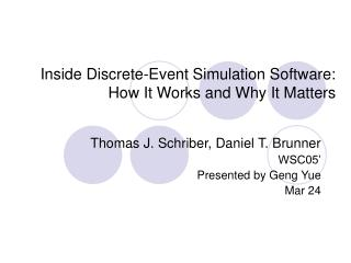 Inside Discrete-Event Simulation Software:  How It Works and Why It Matters