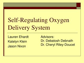 Self-Regulating Oxygen Delivery System