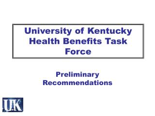 University of Kentucky Health Benefits Task Force